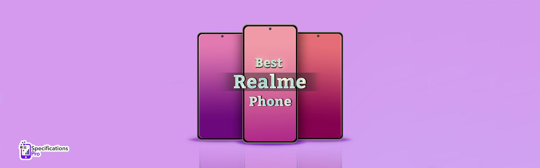 Best Realme Phone