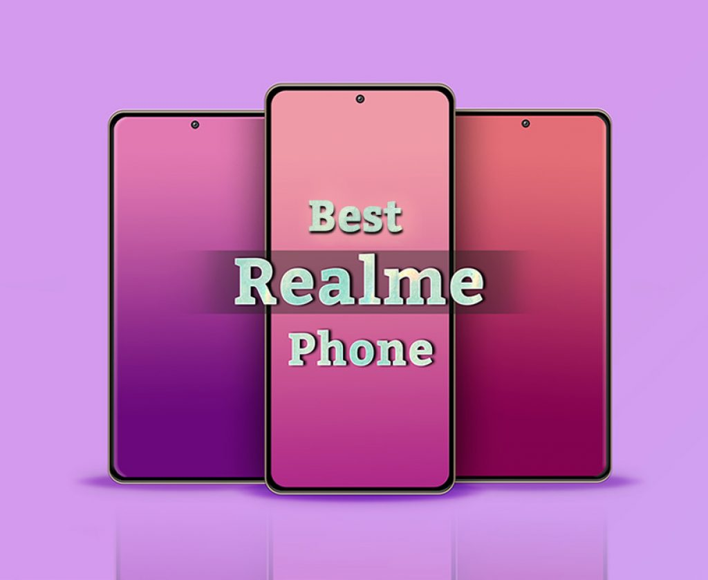 The best Realme mobiles